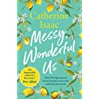 Messy, Wonderful Us: the most uplifting feelgood escapist novel you'll read this year (201 POCHE)