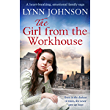 The Girl From the Workhouse: A heart-breaking, emotional family saga (The Potteries Girls Book 1)