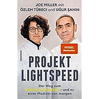 Projekt Lightspeed: Der Weg zum BioNTech-Impfstoff - und zu einer Medizin von morgen