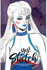 YES SKETCH: Blue Girl - Book for Sketching, Drawing, Doodling, Journaling and Notetaking (Sketchbook, Band 3) Taschenbuch