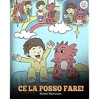 Ce la posso fare!: (I Got This!) Un libro sui draghi per insegnare ai bambini che possono affrontare qualsiasi problema…