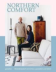 Northern Comfort (DE): Skandinavisch Einrichten, Gestalten Und Leben