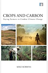 Crops and Carbon: Paying Farmers to Combat Climate Change Hardcover