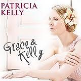 Grace & Kelly inklusive Fan Booklet)