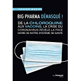 Big Pharma démasqué ! La crise du coronavirus révèle la face noire de notre système de santé