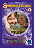 Wissen für Kids 5 Wie wird ein Haus gebaut/Die Welt der Geräusche/Der Weihnachtsbaum