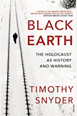 Black Earth: The Holocaust as History and Warning Paperback