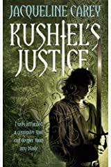 Kushiel's Justice: Treason's Heir: Book Two Kindle Edition