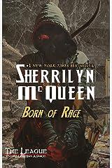 Born of Rage (League: Nemesis Rising Book 13) Kindle Edition