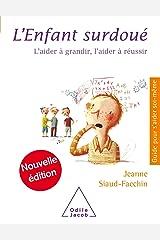 L' Enfant surdoué (Guides pour s'aider soi-même) Format Kindle