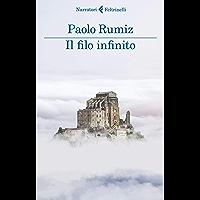 Il filo infinito: Viaggio alle radici d'Europa (Italian Edition)