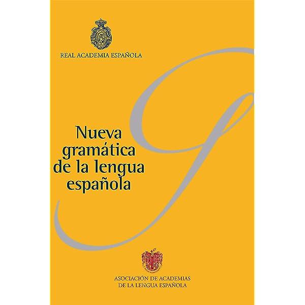 Nueva gramática de la lengua española (Pack): Fonética y ...