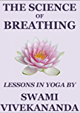 The Science of Breathing