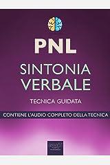 PNL. Sintonia verbale: Tecnica guidata Formato Kindle