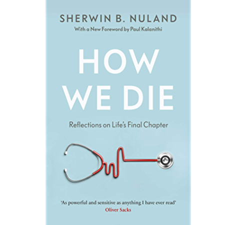 How We Die Ebook Nuland Sherwin B Amazon In Kindle Store