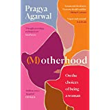 (M)otherhood: On the choices of being a woman