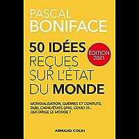 50 idées reçues sur l'état du monde - Édition 2021 (Hors Collection)