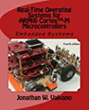 Embedded Systems: Real-Time Operating Systems for Arm Cortex M Microcontrollers: Volume 3