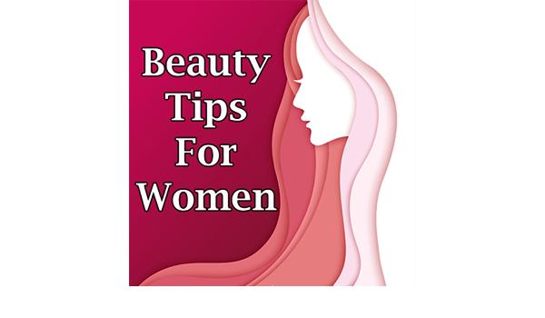 Beauty Tips For Women Tips For Skin Whitening Amazon De Apps Fur Android