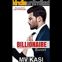 Billionaire Escort: A Sweet & Hot Indian Love Story