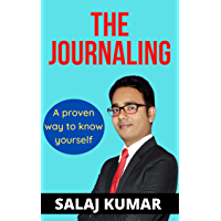 THE JOURNALING : A proven way to know yourself
