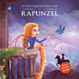 My First 5 Minutes Fairy Tales Rapunzel: Traditional Fairy Tales For Children (Abridged and Retold)