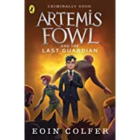 Artemis Fowl and The Last Guardian (Book 8)