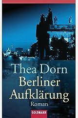 Berliner Aufklärung: Roman Kindle Ausgabe