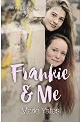 Frankie & Me: The Third Book in the Dani Moore Trilogy Kindle Edition
