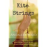 Kite Strings: A Coming of Age Novel