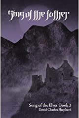 Sins of the Father (Song of the Elves Book 3) Kindle Edition