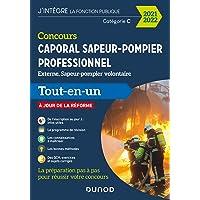 Concours Caporal sapeur-pompier professionnel 2021/2022 - Tout-en-un: Tout-en-un (2021-2022)