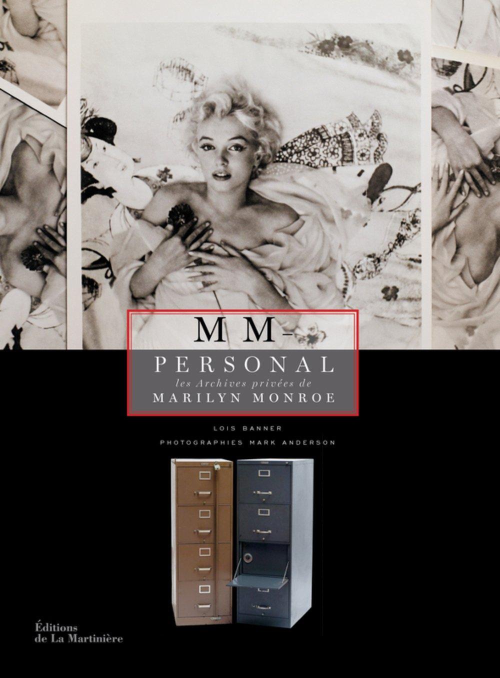 MM-personal : Les Archives privées de Marilyn Monroe