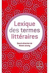 Lexique des termes littéraires Poche