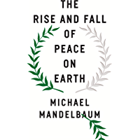 The Rise and Fall of Peace on Earth (English Edition)