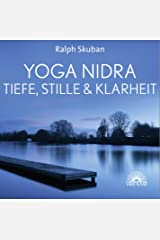 Yoga Nidra - Tiefe, Stille & Klarheit Audio CD