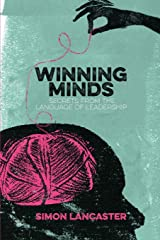 Winning Minds: Secrets From the Language of Leadership Paperback