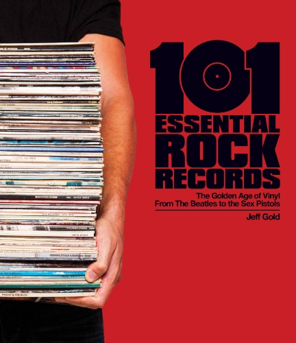 101-Essential-Rock-Records-The-Golden-Age-of-Vinyl-from-the-Beatles-to-the-Sex-Pistols