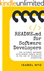 README.md for Software Developers: The Ultimate Software Development Career Guide in the Age of Technology Disruption (English Edition)