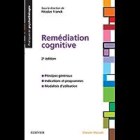 Remédiation cognitive (Pratiques En Psychotherapie)