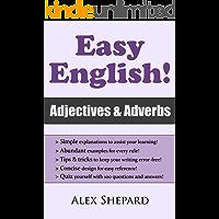Easy English! Adjectives & Adverbs