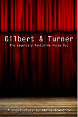 Gilbert & Turner Kindle Edition