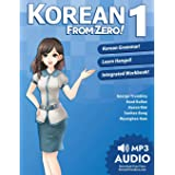 Korean From Zero! 1: Master the Korean Language and Hangul Writing System with Integrated Workbook and Online Course: Proven