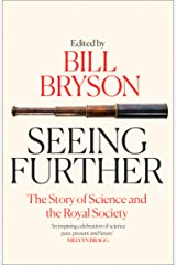 Seeing Further: The Story of Science and the Royal Society Paperback