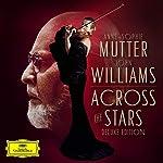 Across the Stars (Deluxe Edt.)