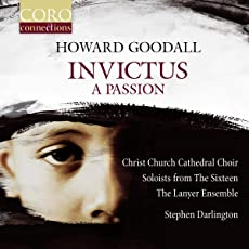 Howard Goodall - Invictus - A Passion