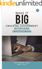 Make It BIG-Cracking Government Interviews In Corporate Style