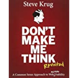 Don't Make Me Think, Revisited : A Common Sense Approach to Web & Mobile Usability | Third Edition | By Pearson