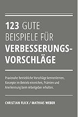 123 gute Beispiele für Verbesserungsvorschläge Kindle Ausgabe