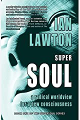 Supersoul: A Radical Worldview for a New Consciousness  (Supersoul) Paperback